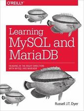 Learning MySql and MariaDb: Heading in the Right Direction with MySql and MariaD