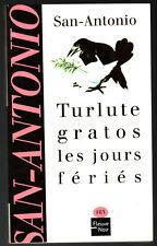 SAN-ANTONIO n°163 ¤ TURLUTE GRATOS LES JOURS FERIES ¤ 08/2002 i3