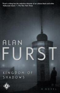 Kingdom of Shadows : A Novel by Alan Furst