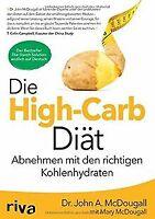 Die High-Carb-Diät: Abnehmen mit den richtigen Kohlenhyd... | Buch | Zustand gut