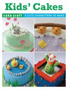 Cookbook - Kids Cakes - 9 Fabulous Cakes to Make SALE