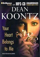 Dean KOONTZ / Your HEART BELONGS To ME        [ Audiobook ]