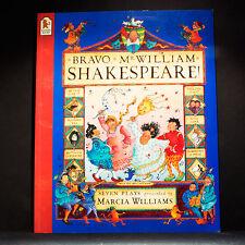 Bravo, Mr. William Shakespeare! por Marcia Williams