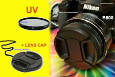 B600: UV FILTER + LENS CAP AptTo CAMERA NIKON COOLPIX B600 B 600 Ultra-Violet
