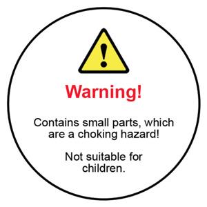 Choking Hazard Not Suitable For Children Warning Labels
