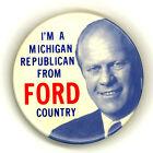 "Rare ~ "" I'M A MICHIGAN REPUBLICAN FROM FORD COUNTRY "" ~ 1976 Campaign Button"