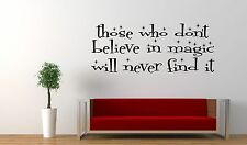Those Who Don't Believe in Magic,  Roald Dahl quote wall art vinyl decal sticker