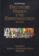 Deutsche Orden und Ehrenzeichen bis 1945 - Band V Nachtrag, Jörg Nimmergut