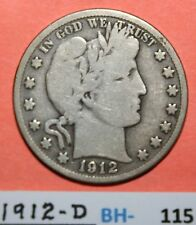 1912-D US Barber silver Half Dollar in very good Condition -- Price per Each BH