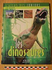 Atlas des juniors, les dinosaures, Atlas Jeunesse éditions, 30 pages