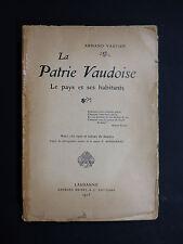 Armand Vautier LA PATRIE VAUDOISE Le Pays et ses Habitants ENVOI RAPHAËL LUGEON