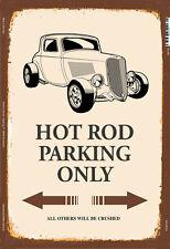 Hod Rod Car Parking only Blechschild Schild gewölbt Metal Tin Sign 20 x 30 cm
