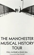 The Manchester Musical History Tour New Paperback Book