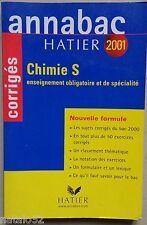 ANNABAC HATIER : CHIMIE S obligatoire et spécialité - 2001