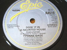 "YVONNE GAGE - DOIN' IT IN A HAUNTED HOUSE     7"" VINYL"