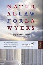 Natural Law For Lawyers by J. Budziszewski