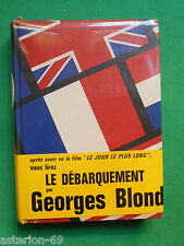 LE DEBARQUEMENT 6 JUIN 1944 GEORGES BLOND WWII