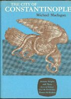 MACLAGAN Michael - The city of Constantinople