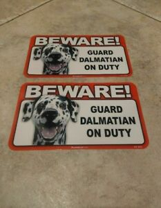 BEWARE Guard Dog on Duty Sign - Dalmatian Plastic Sign Lot of 2