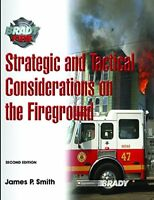 Strategic and Tactical Considerations on the Fireground (2nd Edition) by Smit…
