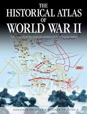 The Historical Atlas of World War II - Alexander Swanston & Malcolm Swanston