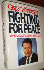 Fighting for Peace – 7 Critical Years in the Pentagon (Signed, 1st Print, 1990)
