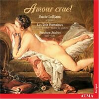 LeBlanc/Stubbs/Les Voix humaines - Amour cruel [CD]