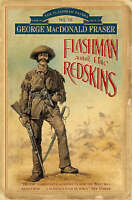Flashman and the Redskins (The Flashman papers), Fraser, George MacDonald | Pape