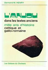 HENRY - L'ANJOU DANS LES TEXTES ANCIENS MILLE ANS D'HISTOIRE-LIVRE ANCIEN RARE