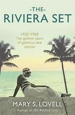 The Riviera Set by Lovell, Mary S.