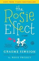 The Rosie Effect: A Novel: By Simsion, Graeme
