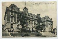 1914 NY Postcard New York City Staten Island Borough Hall St George Richmond