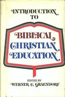 Introduction to Biblical Christian Education
