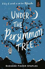 Under the Persimmon Tree, New, Staples, Suzanne Fisher Book