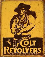 Colt Revolvers World's Right Arm TIN SIGN vtg shoot gun ad metal wall decor 1789