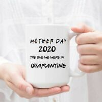 Mom Mug Coffee Mug Tea Cup Gift - Mother Day 2020 The One We Were In Gift Mug