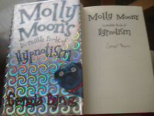 Molly Moon's Incredible Book of Hypnotism - Georgia byng,SIGNED COPY.F/E.H/B