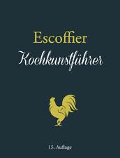 Auguste Escoffier / Kochkunstführer9783868203431