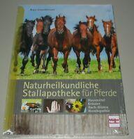 Katja Grundmeyer: Naturheilkundliche Stallapotheke für Pferde Buch Neu!