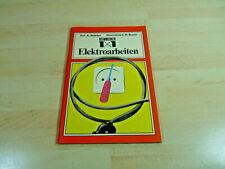 K. Bödeker, H. Berein: Heimwerker 1x1 - Elektroarbeiten / Taschenbuch