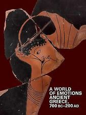 A World of Emotions: Ancient Greece, 700 BC-200 AD, , , Very Good, 2017-04-25,