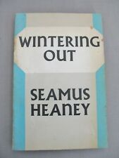 Wintering Out - by Seamus Heaney - 1st edition - Faber and Faber - 1972.