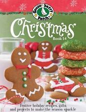 Gooseberry Patch Christmas Book 14: Festive holiday recipes, gifts and projects