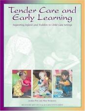 Tender Care and Early Learning: Supporting Infants and Toddlers in Child Care Se