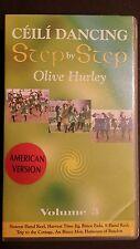 STEP BY STEP CEILI DANCING VOLUME 3 OLIVE HURLEY VHS AMERICAN VERSION 7 DANCES