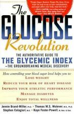 The Glucose Revolution: The Authoritative Guide to the Glycemic Index--the Grou