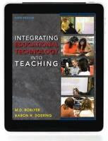 Integrating Educational Technology into Teaching by Doering, Aaron H. Book The