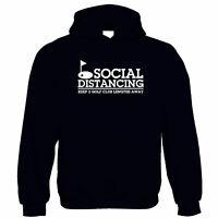 Social Distancing Keep 2 Golf Club Lengths Away Hoodie - Isolate Lockdown