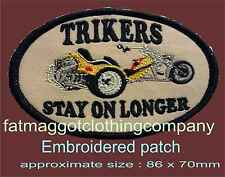 Trikers stay on longer - triker / biker patch motorcycle motor trike