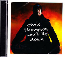 CHRIS THOMPSON won´t lie down CD NEU OVP